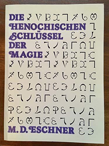 9783890941202: Die Henochischen Schlüssel der Magie