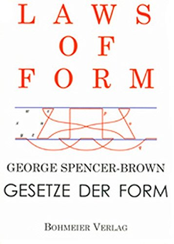 Laws of Form: George Spencer-Brown