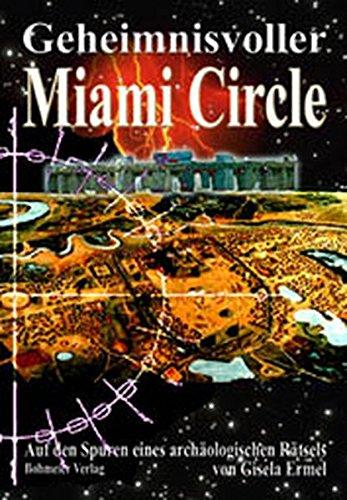 9783890944005: Geheimnisvoller Miami Circle.