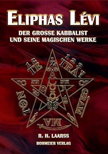 9783890946276: Eliphas Lévi: Der große Kabbalist und seine magischen Werke
