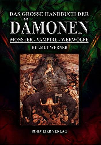 9783890946795: Das große Handbuch der Dämonen: Monster, Vampire, Werwölfe