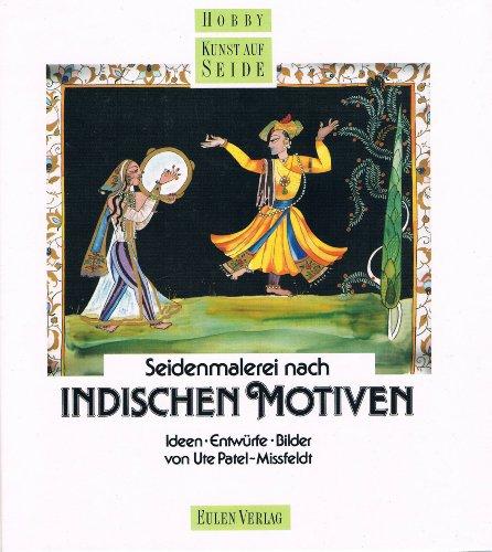 9783891022801: Seidenmalerei nach indischen Motiven