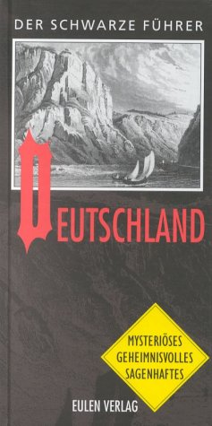 Deutschland: 253 geheimnisvolle Stätten in 194 Orten