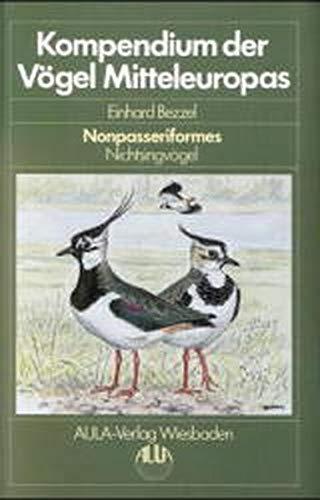 9783891044247: Kompendium der V�gel Mitteleuropas: Nonpasseriformes : Nichtsingv�gel