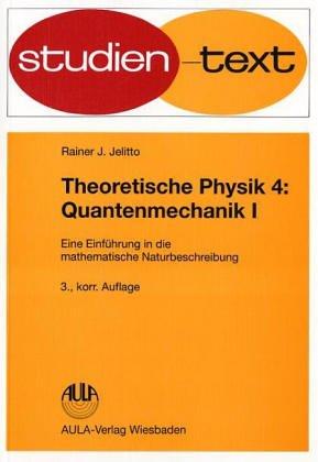 9783891044674: Theoretische Physik IV. Quantenmechanik I.
