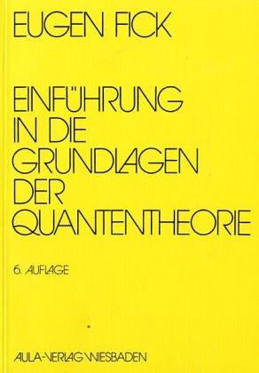 9783891044728: Einführung in die Grundlagen der Quantentheorie