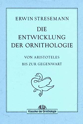 9783891045886: Die Entwicklung der Ornithologie