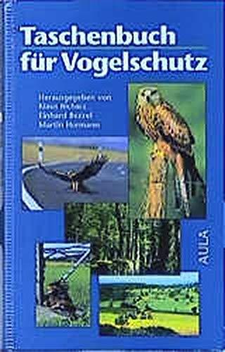 Taschenbuch für Vogelschutz von Klaus Richarz, Einhard: Klaus Richarz, Einhard