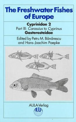 9783891046586: The Freshwater Fishes of Europe - Cyprinidae 2, Part III: Carassius to Cyprinus