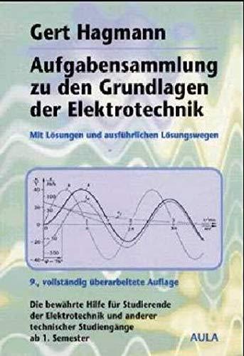 9783891046630: Aufgabensammlung zu den Grundlagen der Elektrotechnik. Mit L�sungen und ausf�hrlichen L�sungswegen