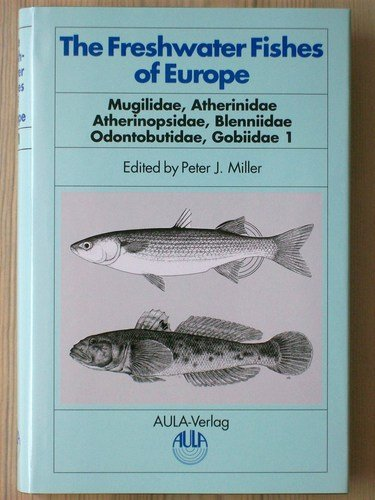 9783891046685: The Freshwater Fishes of Europe.