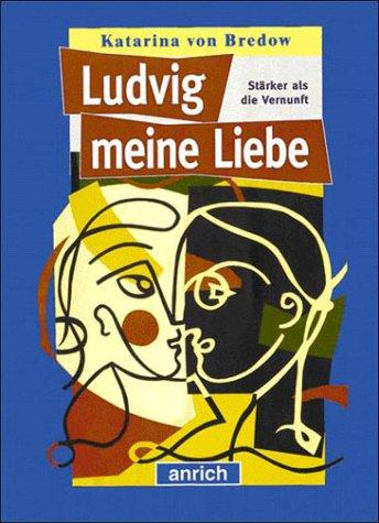 9783891062449: Ludvig meine Liebe