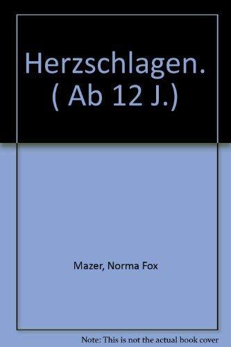 Herzschlagen. ( Ab 12 J.) (9783891062494) by [???]