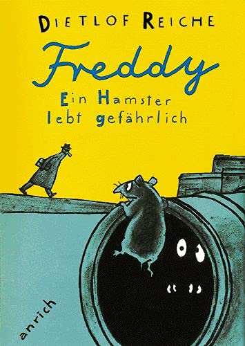 9783891063880: Freddy. Ein Hamster lebt gefährlich