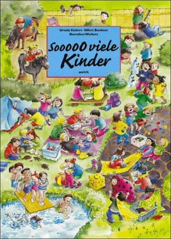 9783891063910: Sooooo viele Kinder: Ein Wimmelbilderbuch über die Einzigartigkeit kindlicher Gefühle