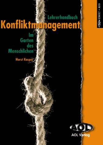 9783891110195: Lehrerhandbuch  Konfliktmanagement: Im Garten des Menschlichen