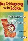 9783891110454: Das Schlagzeug In Der Socke