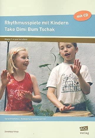 Rhythmusspiele mit Kindern, m. Audio-CD - Dorothea Fehse
