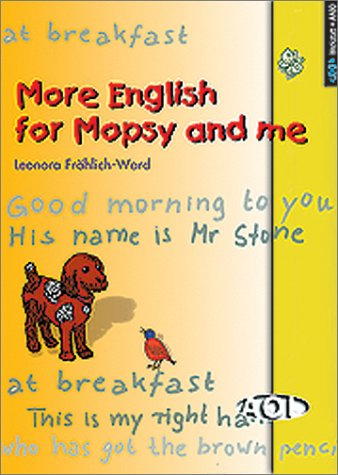 More English for Mopsy and me .: Fröhlich-Ward, Leonora