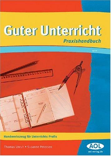 9783891116395: Guter Unterricht: Handwerkszeug für Unterrichts-Profis