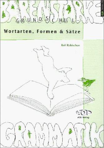 9783891116821: Bärenstarke Grundschulgrammatik: Wortarten, Formen und Sätze