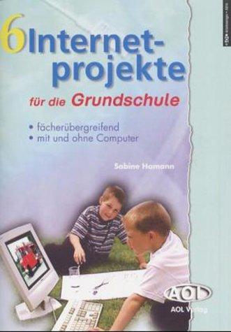 9783891118146: 6 Internetprojekte für die Grundschule.