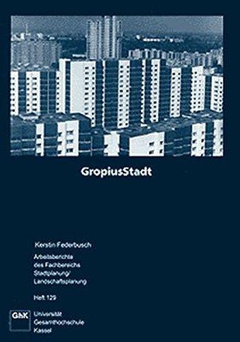 9783891171042: Gropiusstadt: Entstehung und Entwicklung der Berliner Grosssiedlung (Livre en allemand)