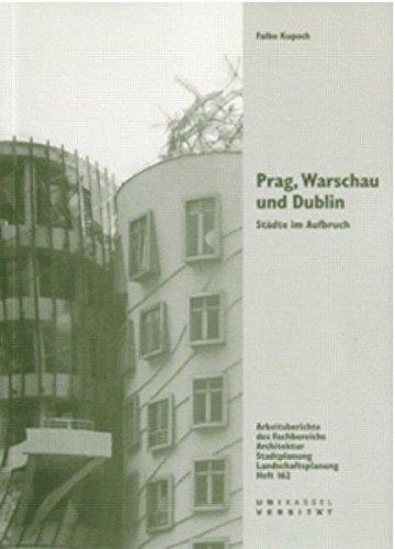 9783891171561: Prag, Warschau und Dublin: St�dte im Aufbruch
