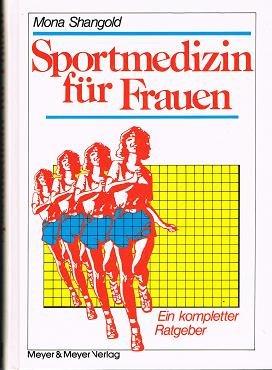 9783891240786: Sportmedizin für Frauen: Ein kompletter Ratgeber (Livre en allemand)
