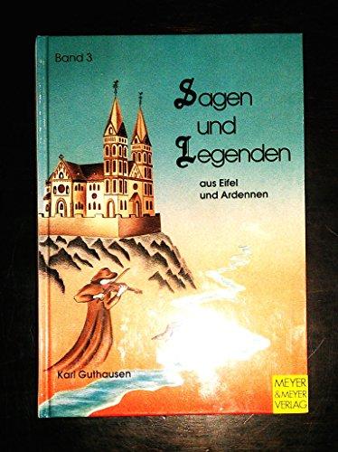 9783891243084: Sagen und Legenden aus Eifel und Ardennen, Bd.3