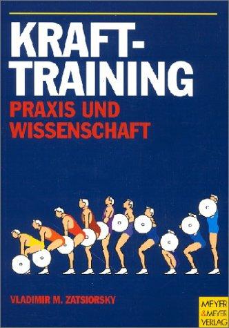9783891243336: Krafttraining, Praxis und Wissenschaft