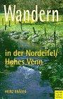 9783891243459: Wandern in der Eifel/Nordeifel, Hohes Venn, Bd.1