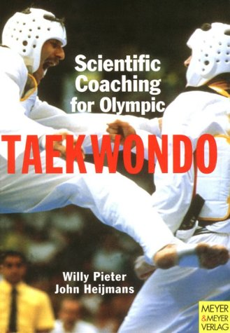 9783891243893: Scientific Coaching for Olympic Taekwondo