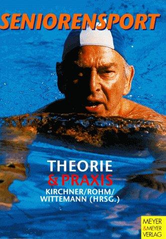 Seniorensport von Gerhard Kirchner, Anette Rohm und: Gerhard Kirchner, Anette