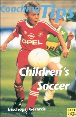 Coaching Tips for Children's Soccer (Meyer & Meyer sport): Bishops, Klaus