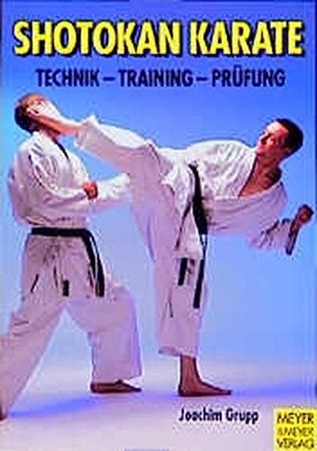 9783891246276: Shotokan-Karate-Training. Technik und Training, mit aktueller Prüfungsordnung