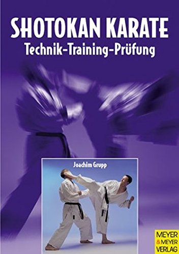 9783891248355: Shotokan Karate. Technik, Training, Prüfung