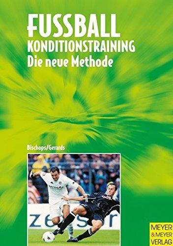 9783891249154: Fußball, Konditionstraining. Die neue Methode