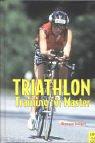 9783891249574: Triathlontraining für Master.