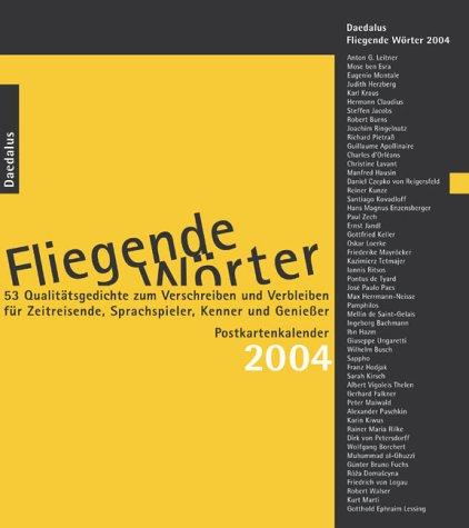 9783891260043: Fliegende Wörter 2004. 53 Qualitätsgedichte zum Verschreiben und Verbleiben. Postkartenkalender (Livre en allemand)