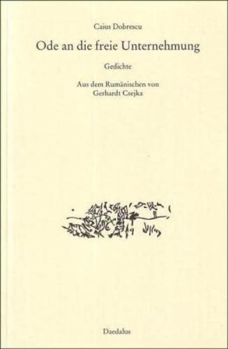 9783891263112: Ode an die freie Unternehmung. Gedichte: Preis der Stadt M�nster f�r Europ�ische Poesie 2009