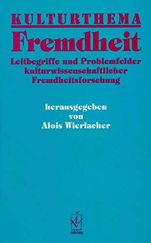 9783891290378: Kulturthema Fremdheit (Kulturthemen)