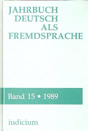 Jahrbuch Deutsch Als Fremdsprache Intercultural Studies : Bande 15, 1989: Various Contributors