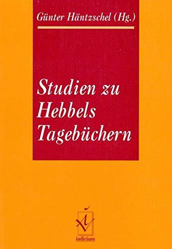 9783891292266: Studien zu Hebbels Tagebüchern