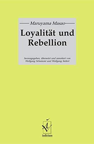 9783891293089: Loyalit�t und Rebellion