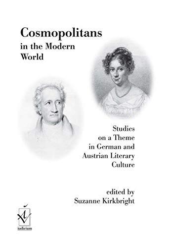 Cosmopolitans in the modern world: Studies on