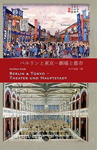 Berlin & Tokyo - Theater und Hauptstadt: Soichiro Itoda