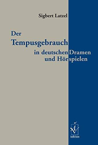 9783891297964: Der Tempusgebrauch in deutschen Dramen und Hörspielen
