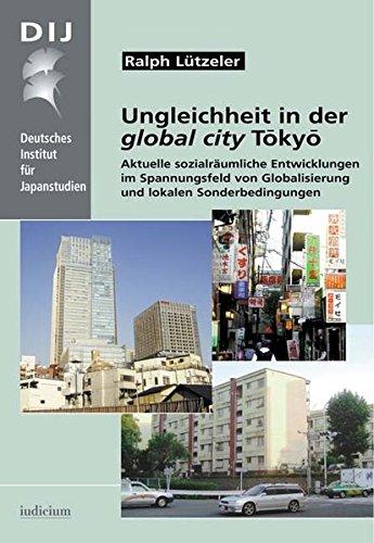 Ungleichheit in der global city Tôkyô: Ralph Lützeler