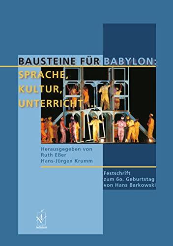 9783891299265: Bausteine f�r Babylon: Sprache, Kultur, Unterricht �: Festschrift zum 60. Geburtstag von Hans Barkowski